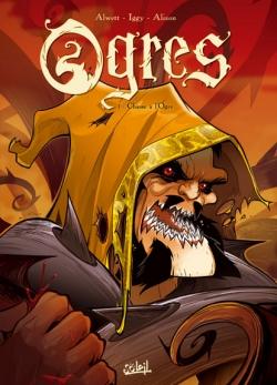 Couverture Ogres, tome 1 : Chasse à l'Ogre