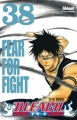 Couverture Bleach, tome 38 : Fear for fight Editions Glénat (Shônen) 2010