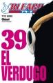 Couverture Bleach, tome 39 : El verdugo Editions Glénat (Shônen) 2010