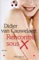 Couverture Rencontre sous X Editions Albin Michel 2002