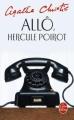 Couverture Allô, Hercule Poirot... / Allo, Hercule Poirot... / Allô, Hercule Poirot / Allo, Hercule Poirot Editions Le Livre de Poche 1989