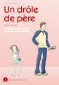 Couverture Un drôle de père, tome 02 Editions Delcourt (Johin) 2008