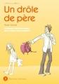 Couverture Un drôle de père, tome 03 Editions Delcourt (Johin) 2009