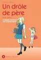 Couverture Un drôle de père, tome 06 Editions Delcourt (Johin) 2010
