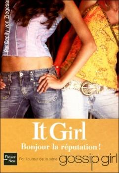 Couverture It Girl, tome 07 : Bonjour la réputation!