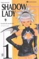 Couverture Shadow lady, tome 1 Editions Tonkam 2005