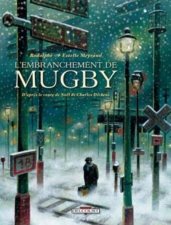 Couverture L'Embranchement de Mugby (BD)