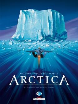 Couverture Arctica, tome 01 : Dix mille ans sous les glaces