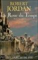 Couverture La Roue du Temps, tome 14 : Les Lances de feu Editions Fleuve (Noir - Fantasy) 2007