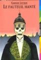 Couverture Le fauteuil hanté Editions Folio  (Junior) 2005