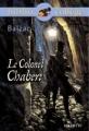 Couverture Le colonel Chabert Editions Hachette (Biblio collège) 2005