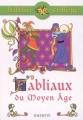 Couverture Fabliaux du Moyen Age Editions Hachette (Biblio collège) 2010
