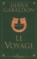 Couverture Le chardon et le tartan / Outlander (Libre Expression, France Loisirs), tome 03 : Le voyage Editions Libre Expression 2002