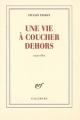 Couverture Une vie à coucher dehors Editions Gallimard  (Blanche) 2009