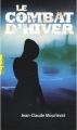 Couverture Le Combat d'hiver Editions Gallimard  (Pôle fiction) 2010