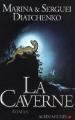 Couverture La Caverne Editions Albin Michel 2009