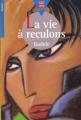 Couverture La vie à reculons Editions Le Livre de Poche (Jeunesse - Senior) 1994