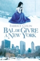 Couverture Bal de givre à New York Editions Albin Michel (Jeunesse - Wiz) 2011