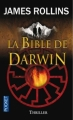 Couverture Sigma force, tome 03 : La Bible de Darwin Editions Pocket (Thriller) 2010