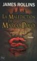 Couverture Sigma force, tome 04 : La Malédiction de Marco Polo Editions Fleuve (Noir - Thriller) 2010