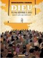 Couverture Dieu n'a pas réponse à tout, tome 2 : Mais Il sait à qui s'adresser Editions Dargaud 2008