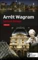 Couverture Arrêt Wagram Editions Les Nouveaux auteurs (Thriller) 2010