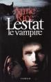 Couverture Chroniques des vampires, tome 02 : Lestat le vampire Editions France Loisirs 2010