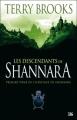 Couverture L'héritage de Shannara, tome 1 : Les descendants de Shannara Editions Bragelonne 2007