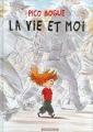 Couverture Pico Bogue, tome 01 : La vie et moi Editions Dargaud 2008