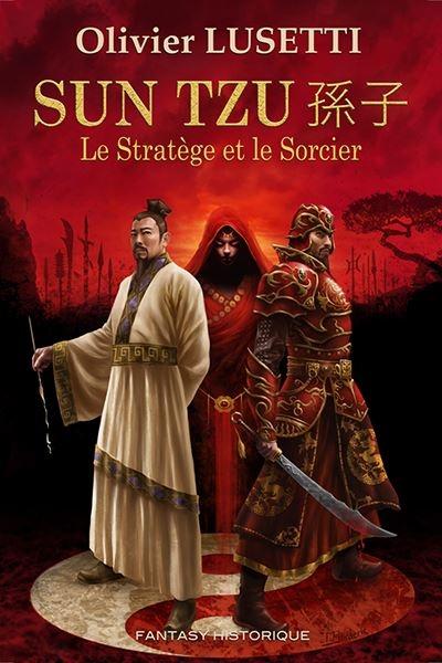 Couverture Sun Tzu : Le stratège et le sorcier