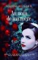 Couverture Au nom de ma mère Editions France Loisirs 2018