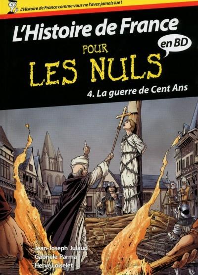 L Histoire De France Pour Les Nuls En Bd Tome 4 La Guerre