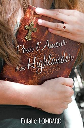 Couverture Pour l'Amour d'un Highlander, tome 1
