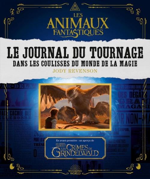 Couverture Les Animaux fantastiques : Le journal du tournage
