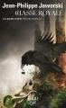 Couverture Rois du monde, tome 3 : Chasse royale, partie 2 : Les grands arrières Editions Folio  (SF) 2019