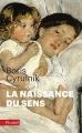 Couverture La naissance du sens Editions Fayard (Pluriel) 2010