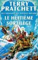 Couverture Les Annales du Disque-Monde, tome 02 : Le Huitième Sortilège Editions L'Atalante 2012