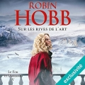 Couverture Le fou et l'assassin, tome 5 : Sur les rives de l'Art Editions Audible studios 2018