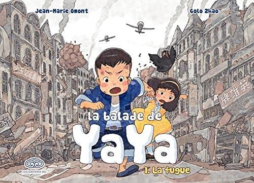 Couverture La balade de Yaya, tome 1 : La fugue