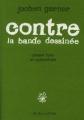 Couverture Contre la bande dessinée Editions L'Association (Eprouvette) 2008