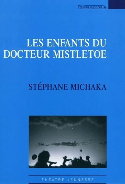 Couverture Les enfants du docteur Mistletoe