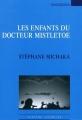 Couverture Les enfants du docteur Mistletoe Editions Espaces 34 2010