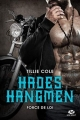 Couverture Hades Hangmen, tome 6 : Force de loi Editions Milady (New Adult) 2018