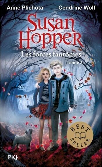 Couverture Susan Hopper, tome 2 : Les forces fantômes