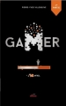 Couverture Gamer, tome 6 : #fail, partie 1 Editions Les Malins 2018