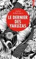 Couverture Le dernier des Yakuzas Editions Points (Policier) 2018
