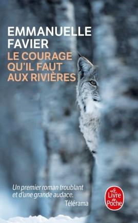 Couverture Le courage qu'il faut aux rivières