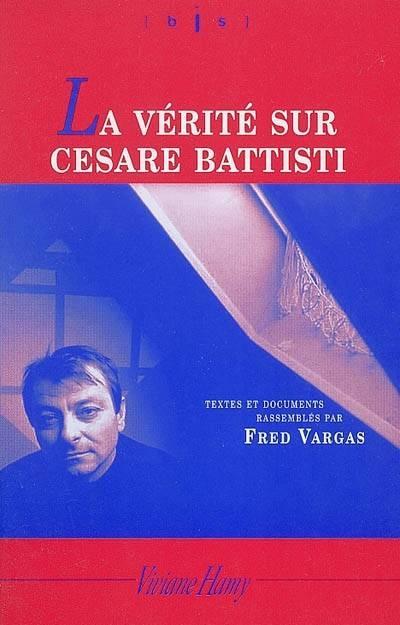 """Résultat de recherche d'images pour """"La vérité sur l'affaire Battisti"""""""