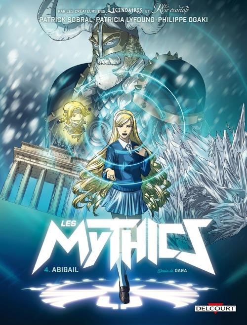 Couverture Les Mythics, tome 4 : Abigail