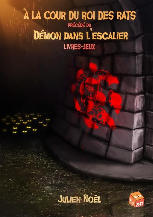 Couverture A la cour du roi des rats précédé du Démon dans l'escalier